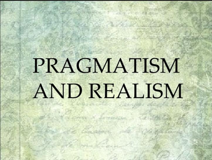 paragmatism vs realism